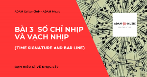 Nhac-Ly -co-ban-Bai-3- So-Chi-Nhip-va-Vach-Nhip-Time-Signature-and-Barline